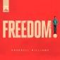 Pharell Williams Freedom
