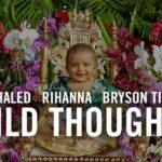 Dushi Disk week 27: DJ Khaled ft.Rihanna & Bryson Tiller – Wild Thoughts