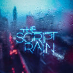 Dushi Disk week 31: The Script – Rain