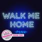 week 09: P!nk – Walk Me Home