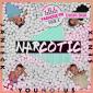 week 37: YouNotUs & Janieck & Senex – Narcotic